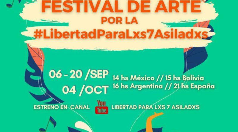 *2° Edición* ~ Festival de arte por la #LibertadParaLxs7Asiladxs