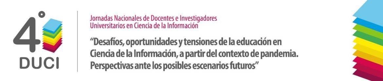 4as Jornadas de Docentes Investigadores Universitarios en Ciencia de la Información