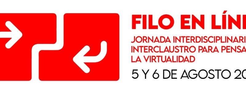 FILO EN LÍNEA. Jornada Interdisciplinaria e Interclaustro para pensar la virtualidad