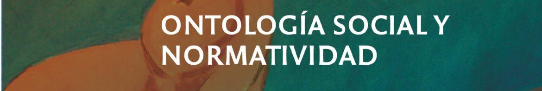 Ontología social y normatividad - copia