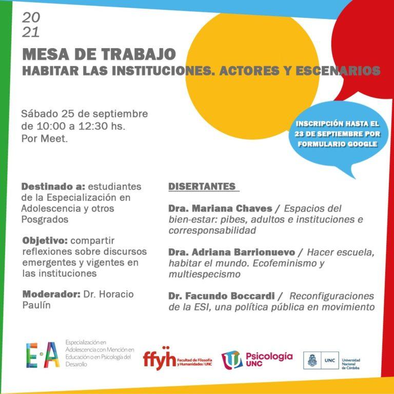 """Mesa de Trabajo """"HABITAR LAS INSTITUCIONES. ACTORES Y ESCENARIOS"""""""